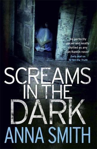 Screams in the Dark by Anna Smith