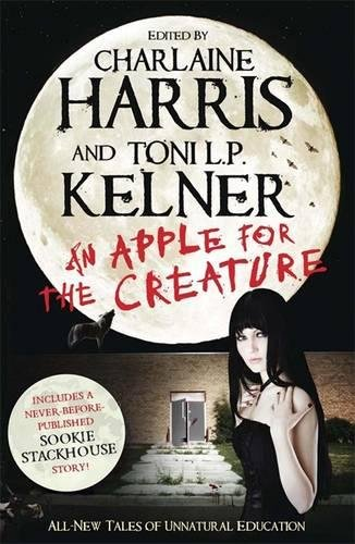 An Apple for the Creature By Harris Kelner