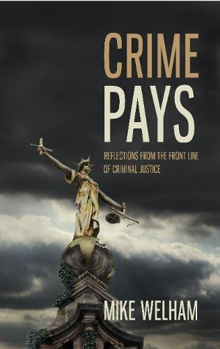 Crime Pays By Mike Welham