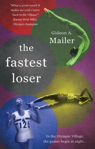 The Fastest Loser By Gideon A. Mailer