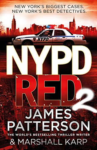 NYPD Red 2: 2 by James Patterson