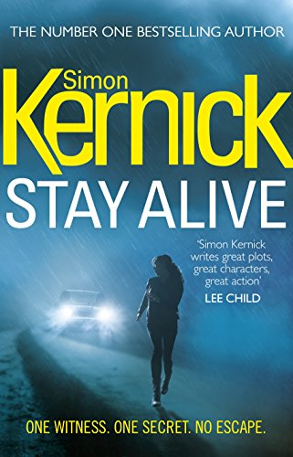 Stay Alive by Simon Kernick