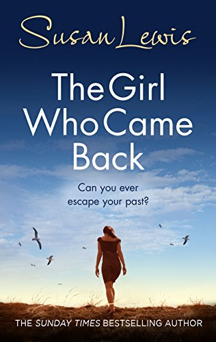 The Girl Who Came Back: 5 by Susan Lewis