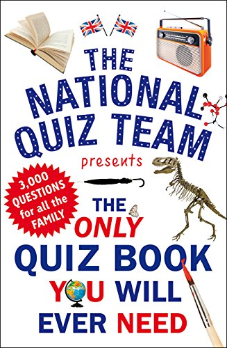The Only Quiz Book You Will Ever Need By National Quiz Team
