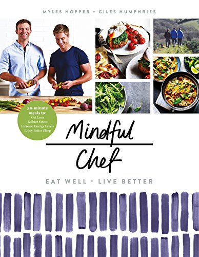 Mindful Chef By Myles Hopper