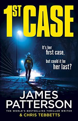 1st Case 1st Case By James Patterson