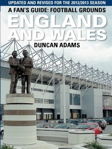 A Fan's Guide: Football Grounds, England and Wales By Duncan Adams