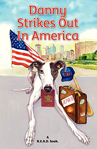 Danny Strikes Out in America:  A R.E.A.D Book By JudyBee