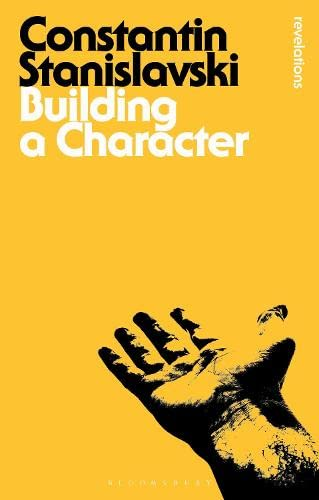 Building A Character (Bloomsbury Revelations) By Constantin Stanislavski