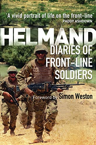 Helmand: Diaries of Front-line Soldiers by Simon Weston