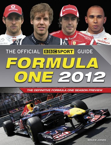 The Official BBC SPORT Formula One Guide: The Worlds Best-selling Grand Prix  Guide: 2012 by Bruce Jones
