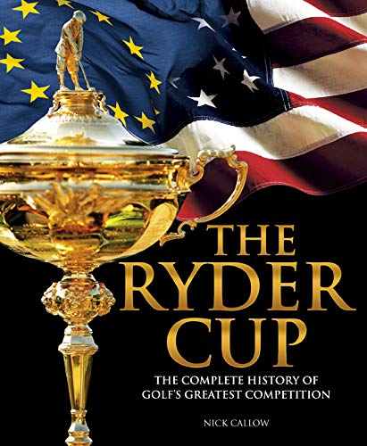 The Ryder Cup By Nick Callow