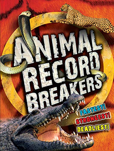 Animal Record Breakers By Steve Parker