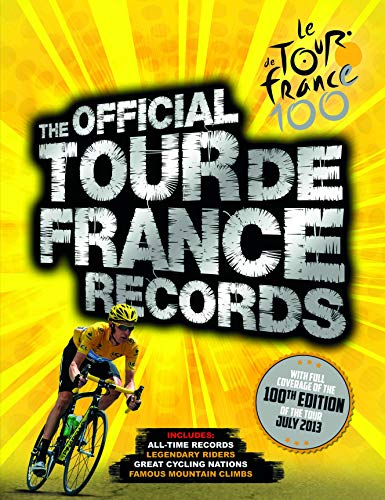 The Official Tour de France Records By Chris Sidwells