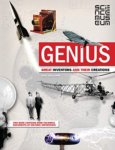 Genius: Great Inventors and Their Creations by Jack Challoner