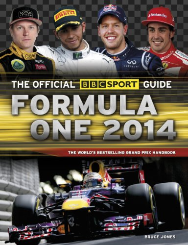 The Official BBC Sport Guide: Formula One: The World's Best-selling Grand Prix Handbook: 2014 by Bruce Jones