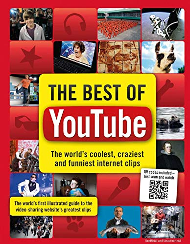 The Best of YouTube: The World's Coolest, Craziest and Funniest Clips by Adrian Besley