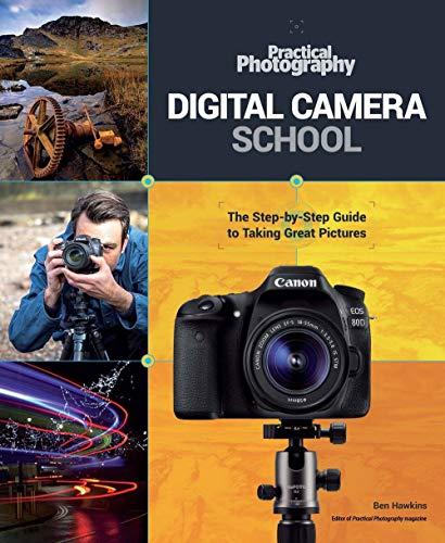 Practical Photography Digital Camera School By Carlton Books