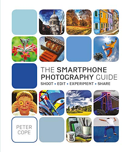 Smart Phone Photography Guide By Peter Cope