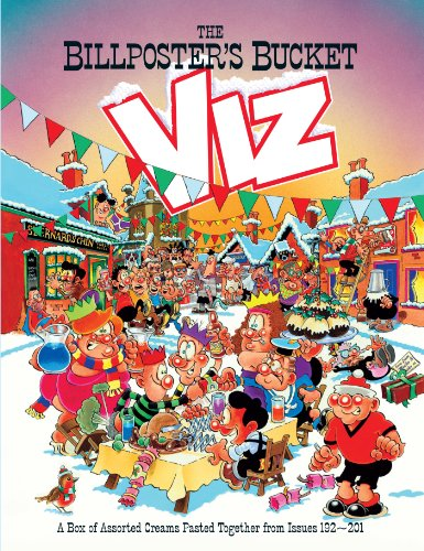 The Viz Annual 2012 - The Billposter's Bucket by Viz