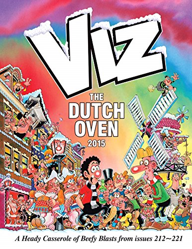 The Viz Annual: The Dutch Oven by Viz