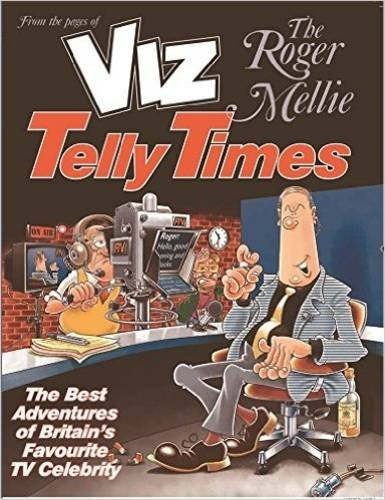 The Roger Mellie Telly Times by Viz Book The Cheap Fast Free Post