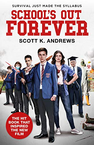 School's Out Forever By Scott K. Andrews