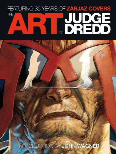 The Art of Judge Dredd: Featuring 35 Years of Zarjaz Covers By Edited by Keith Richardson