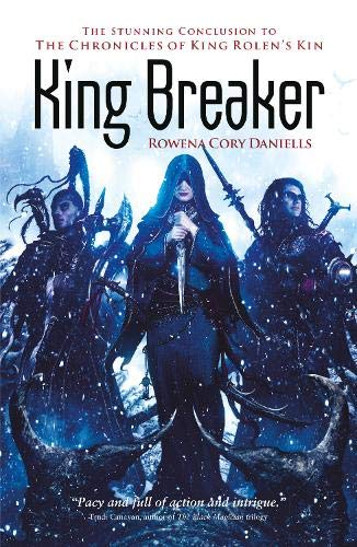King Breaker By Rowena Cory Daniells