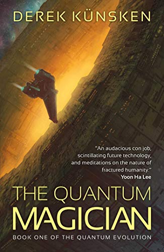 The Quantum Magician By Derek Kunsken