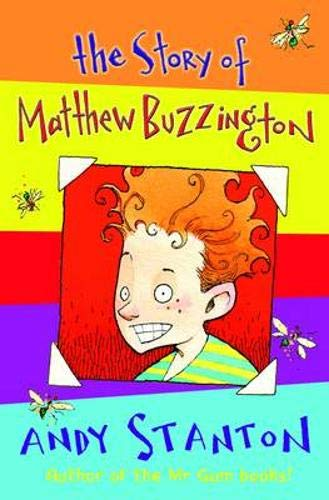 The Story of Matthew Buzzington By Andy Stanton