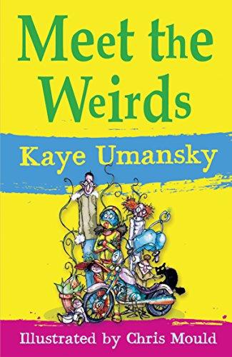 Meet the Weirds By Kaye Umansky