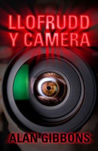 Llofrudd Y Camera By Alan Gibbons