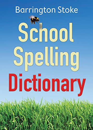 The School Spelling Dictionary By Christine Maxwell