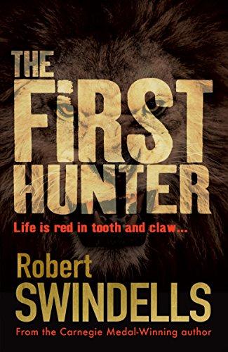 The First Hunter By Robert Swindells