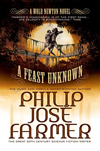 Feast Unknown By Philip Jose Farmer