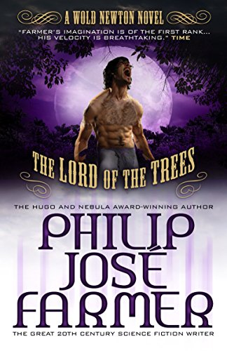 Lord of the Trees By Philip Jose Farmer