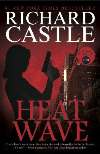 Nikki Heat Book One - Heat Wave  (Castle) By Richard Castle