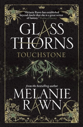 Glass Thorns By Ms Melanie Rawn
