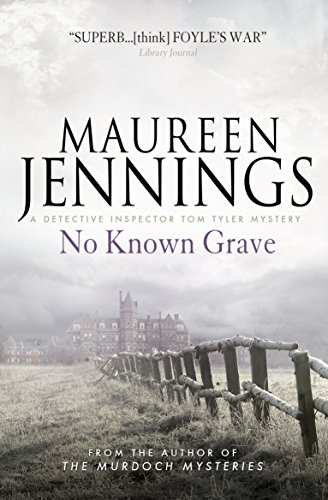 No Known Grave: 3: A Detective Inspector Tom Tyler Mystery by Maureen Jennings