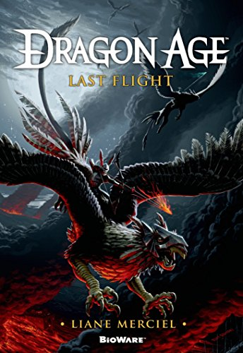 Dragon Age, Last Flight By Liane Merciel