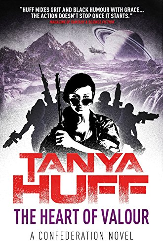 The Heart of Valour By Tanya Huff