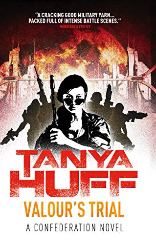 Valour's Trial By Tanya Huff