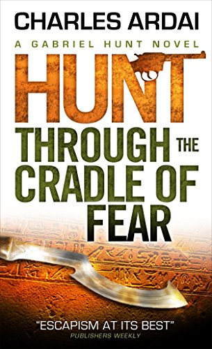 Hunt Through the Cradle of Fear By Charles Ardai