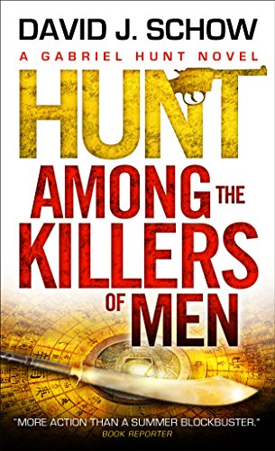 Hunt Among the Killers of Men By David J. Schow