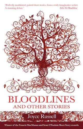 Bloodlines and other Stories By Joyce Russell