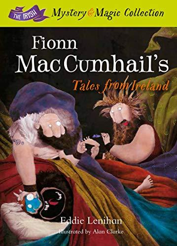 Fionn Mac Cumhail's Tales From Ireland By Edmund Lenihan