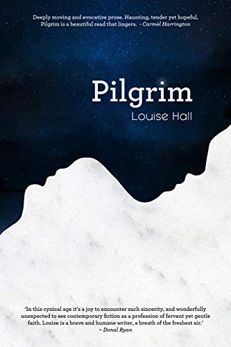 Pilgrim By Louise Hall