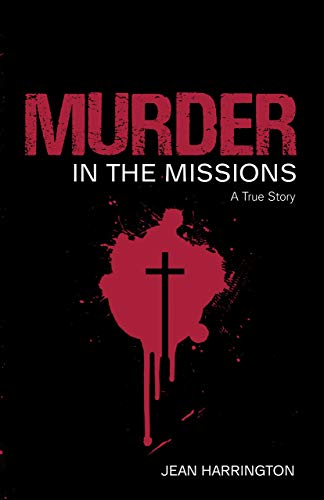 Murder in the Missions By Jean Harrington
