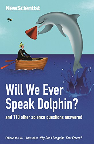 Will We Ever Speak Dolphin? By New Scientist